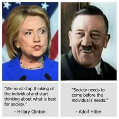 Hillary's motto since her radicalized Marxist days at college: 'There is only the fight.' Hitler's motto: 'There is only the struggle.' The end justifies the means for dictators.