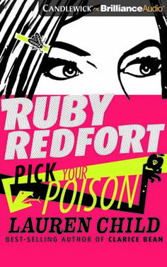 (Candlewick-Brilliance Audio) Wisecracking, code-cracking girl detective Ruby Redfort gets an unexpected taste of the action in her fifth fast-paced adventure.Ruby Redfort: You can count on her if you're between a rock and a hard place. A bite from a poisonous snake? Pass me the antivenom. Need someone to take the fall? You don't even have to ask. Stay one step ahead of trouble? Not so easy.
