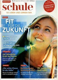 Was Schüler heute lernen sollten, um in 15 Jahren erfolgreich zu sein. Gefunden in: Magazin Schule, Nr. 6/2014