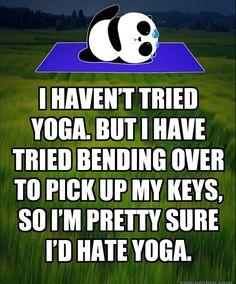 Yoga humor Just For Fun, Yoga Humor, Hate, Yoga Jokes