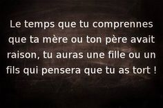 Etre enfant et parent, humour Little Things Quotes, Quote Citation, Father Quotes, French Quotes, Pretty Words, Learn French, Cute Quotes, Sentences, Quote Of The Day