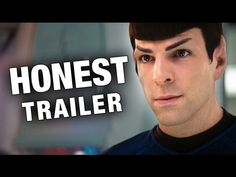 My favorite Honest Trailer - Star Trek (2009) lol lens flares