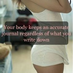 Be good to your body. You'll thank yourself for it later!