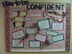 "A very easy bulletin board ""How to be Confident"" 9 Facts on being confident with butterflies made from magazines!"