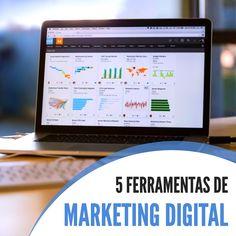 Confira cinco dicas de ferramentas de marketing digital para ajudar na gestão do seu negócio!
