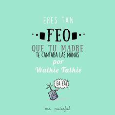Imagen insertada Spanish Jokes, Spanish Phrases, Funny Spanish Memes, Love Phrases, Frases Humor, Mr Wonderful, Wise Quotes, Funny Images, Cool Words