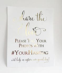 Wedding Hashtag Sign, Share the Love, Real Gold Foil, Instagram, Wedding Photo Sign