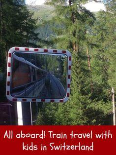 All aboard! Train travel with kids in Switzerland   Switzerland travel