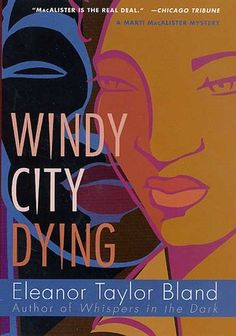 Windy City Dying (Marti MacAlister #10)  by Eleanor Taylor Bland