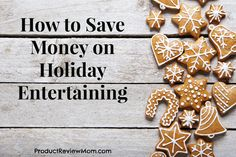 How to Save Money on Holiday Entertaining