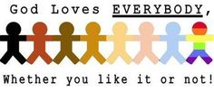 god loves everyone - Google Search