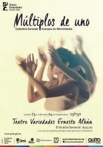 Estreno! de la obra Múltiplos de Uno danza contemporánea y música en vivo del colectivo Zaranda cuerpos en movimiento