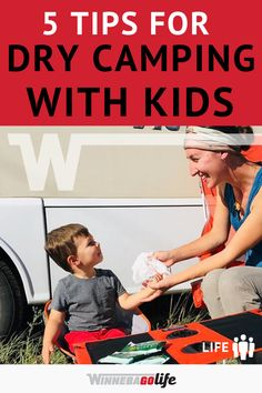 5 Tips for Dry Camping with Kids Rv Camping Tips, Truck Camping, Camping Activities, Family Camping, Family Travel, Camping Ideas, Camping With Toddlers, Best Places To Camp, Road Trip Adventure