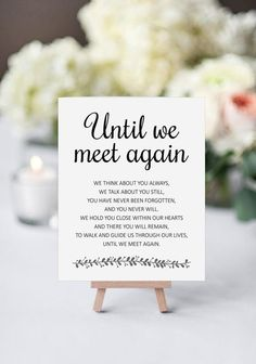 Until We Meet Again Modern Printable Wedding Memorial Sign decorations deko dresses fotoshooting hair ideas ideen Memorial Poems, Wedding Memorial, Cat Memorial, Ely, Bob Marley, Grieving Quotes, Mothers Day Crafts For Kids, Memories Quotes, We Meet Again