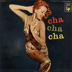 Xavier Cugat and his orchestra - Cha Cha Cha, 1955 featuring Abbe Lane Vinyl Record Art, Vinyl Cd, Vinyl Records, Lp Cover, Vinyl Cover, Cover Art, Easy Listening, Music Covers, Album Covers