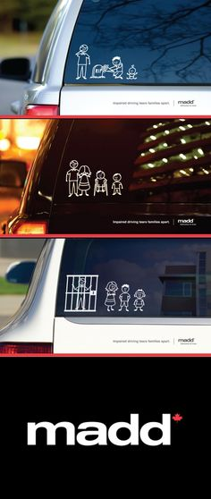 A campaign for Mother's Against Drunk Driving (MADD) to get across a simple but important message through stick figure window stickers.