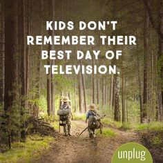 So true. Get your kids to unplug and with this list of great activities for a screen-free week. Quotes For Kids, Great Quotes, Quotes To Live By, Inspirational Quotes, Family Time Quotes, Kid Quotes, Play Quotes, Quotes Children, Super Quotes