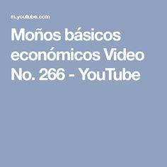 Moños básicos económicos Video No. 266 - YouTube