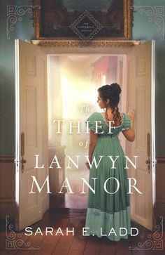 The Thief of Lanwyn Manor Fiction Books To Read, Castle Series, Eligible Bachelor, Christian Fiction Books, Historical Romance, Paperback Books, Bestselling Author, My Books, Aunt