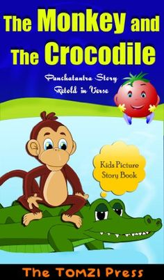 Kids picture story book - a popular story from the panchatantra tales - The Monkey and the Crocodile - retold in verse - this picture book also has some puzzles for kids. This picture book will be enjoyed by kids of all ages. English Story Books, English Stories For Kids, Moral Stories For Kids, Short Stories For Kids, English Lessons For Kids, English Reading, Picture Story For Kids, Picture Story Books, Kids Story Books