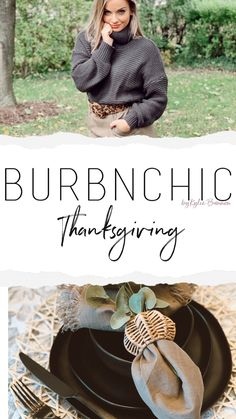Inspiration for all things Thanksgiving. Table settings, recipe's and outfit ideas for your day!
