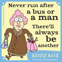 Aunty acid never chase a bus or a man. Funny School Pictures, Funny Sports Pictures, Aunty Acid, Funny Texts, Funny Jokes, Epic Texts, Funny Minion, Funny Sayings, Silly Jokes