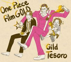 One Piece, Gild Tesoro