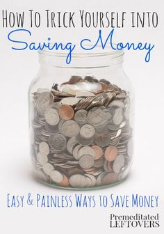 How to Trick Yourself into Saving Money - Easy ways to save money that add up. - Finance tips, saving money, budgeting planner Saving Ideas, Money Saving Tips, Money Tips, Money Budget, Mo Money, Managing Money, Money Hacks, Dave Ramsey, Budgeting Finances