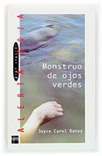 Monstruo De Ojos Verdes - Joyce Carol Oates