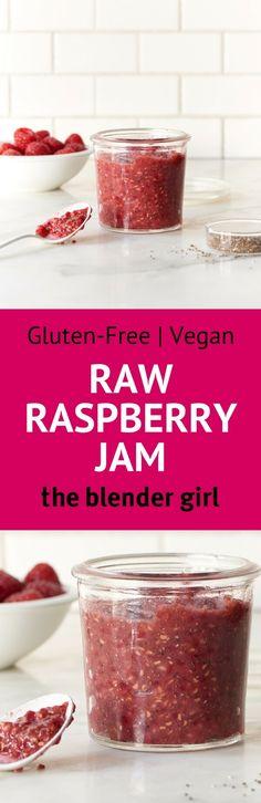 Raw Raspberry Jam | Quick Easy Raspberry Jam | The Blender Girl