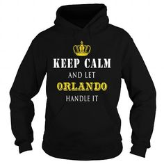 I Love  KEEP CALM AND LET ORLANDO HANDLE IT T shirts