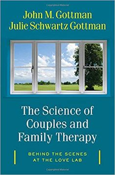 John and Julie Gottman, world-renowned for bringing an evidence base to couples therapy, report here the results of a second empirical revolution in understanding couples and families.