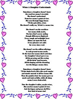 Happy Mothers Day Quotes : poems for mother's day from daughter Mom Poems From Daughter, Mothers Day Poems, Happy Mother Day Quotes, Birthday Quotes For Daughter, Mothers Love, To My Daughter, Dad Poems, Sister Birthday, 21st Birthday