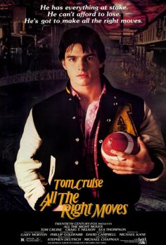 All the Right Moves 27x40 Movie Poster (1983). CAST: Tom Cruise, Lea Thompson, Craig T. Nelson, Christopher Penn, Charles Cioffi, Paul Carafotes, Dick Miller; DIRECTED BY: Michael Chapman; WRITTEN BY: Michael Kane; CINEMATOGRAPHY BY: Jan De Bont; MUSIC BY: David (Richard) Campbell; EDITING: David Garfield.