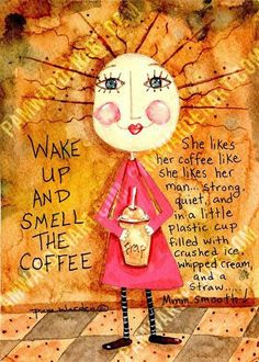 Wake up & smell the coffee Coffee Latte, Iced Coffee, Coffee Drinks, Coffee Cups, Coffee Talk, I Love Coffee, Coffee Break, Coffee Girl, Coffee Humor