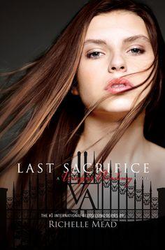 Last Sacrifice, Richelle Mead.