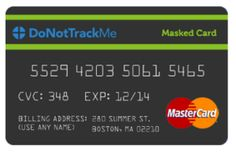 "These ""masked credit cards"" can help keep your identity and money safe when shopping online.  http://www.forbes.com/sites/adamtanner/2013/12/04/why-you-should-use-a-masked-credit-card-to-shop-online/"