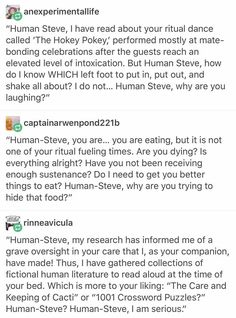 Human-Steve puts up with so much bullshit. Writing Advice, Writing Promps, Writing Humor, Tumblr Aliens, Space Australia, Space Story, Funny Quotes, Funny Memes, Aliens Funny
