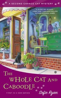 The Whole Cat and Caboodle: Second Chance Cat Mystery by Sofie Ryan, http://www.amazon.com/dp/B00F9EZBG0/ref=cm_sw_r_pi_dp_Fmlptb1CVS9QS