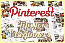 Pinterest Tips -- A Tutorial Guide for Beginners