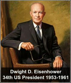 Dwight Eisenhower was the 34th President of the United States from 1953 until 1961. He was a five-star general in the United States Army during World War II and served as Supreme Commander of the Allied Expeditionary Forces in Europe.