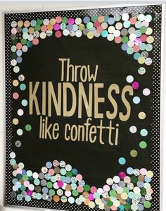 "A great beginning of the school year bulletin board! ""Throw Kindness like confetti!"" A great beginning of the school year bulletin board! Throw Kindness like confetti! School Counselor Office, Counseling Office, School Social Work, School Classroom, School Office, Psychologist Office, School Hall, School Doors, Autism Classroom"