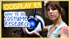 Cosplay 101: How to Do Costume Research