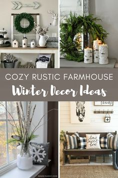 Looking For Some Farmhouse Inspiration For Winter Decor? Itu0027s Not  Complicated To Add Rustic Winter Charm To Your Home Once Your Christmas  Decorations Are ...