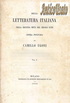 DELLA LETTERATURA ITALIANA NELLA SECONDA METà SECOLO XVIII 4 VOLL. Ugoni 1856