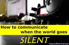 Communications go down even in short emergencies. How would you communicate with your family or get help during a disaster or if SHTF? How to communicate when the world goes silent.   -Posted September 20, 2014 by graywolf  http://graywolfsurvival.com/?p=2716