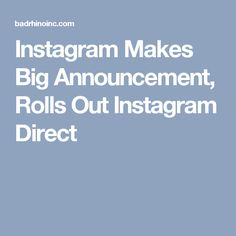 Instagram Makes Big Announcement, Rolls Out Instagram Direct
