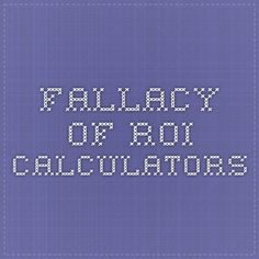 Fallacy of ROI Calculators Weather, King, Weather Crafts