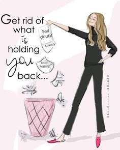 Motivational Quotes For Women Discover Get Ride of What is Holding YOU Back - Heather Stillufsen Holiday - Fashion Illustration - Art for Women - Quotes for Women - Motivational Quotes For Women, Inspirational Quotes, Quotes To Live By, Me Quotes, Devil Quotes, Monday Quotes, Girly Quotes, Courage Quotes, Nature Quotes