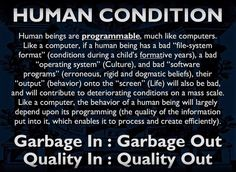 Human beings are programmable